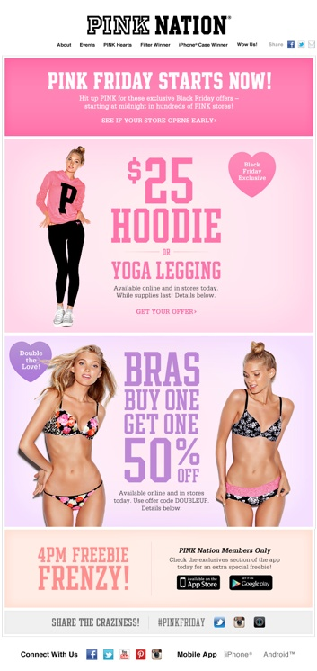 Where to Get a Victorias Secret Coupon Victorias Secret promo codes for discounts aren't all that common, simply because the lingerie store almost always has a great sale going on.